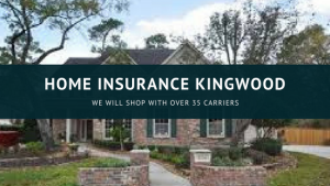 Home Insurance Kingwood